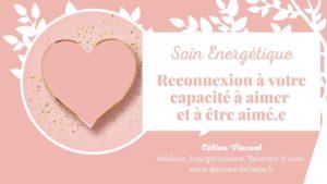 Soin énergétique gratuit reconnexion amour